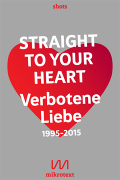 Stefan_Mesch_Nikola_Richter_Hg_Straight_to_your_heart_Verbotene_Liebe_1995-2015_mikrotext