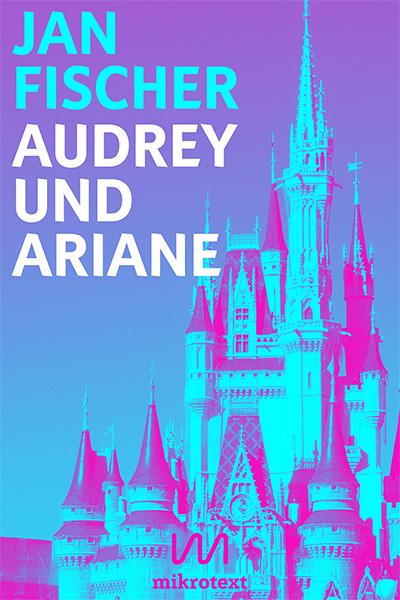 Cover - Jan Fischer - Audrey und Ariane