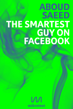 Aboud Saeed The Smartest Guy on Facebook mikrotext ebook 2013