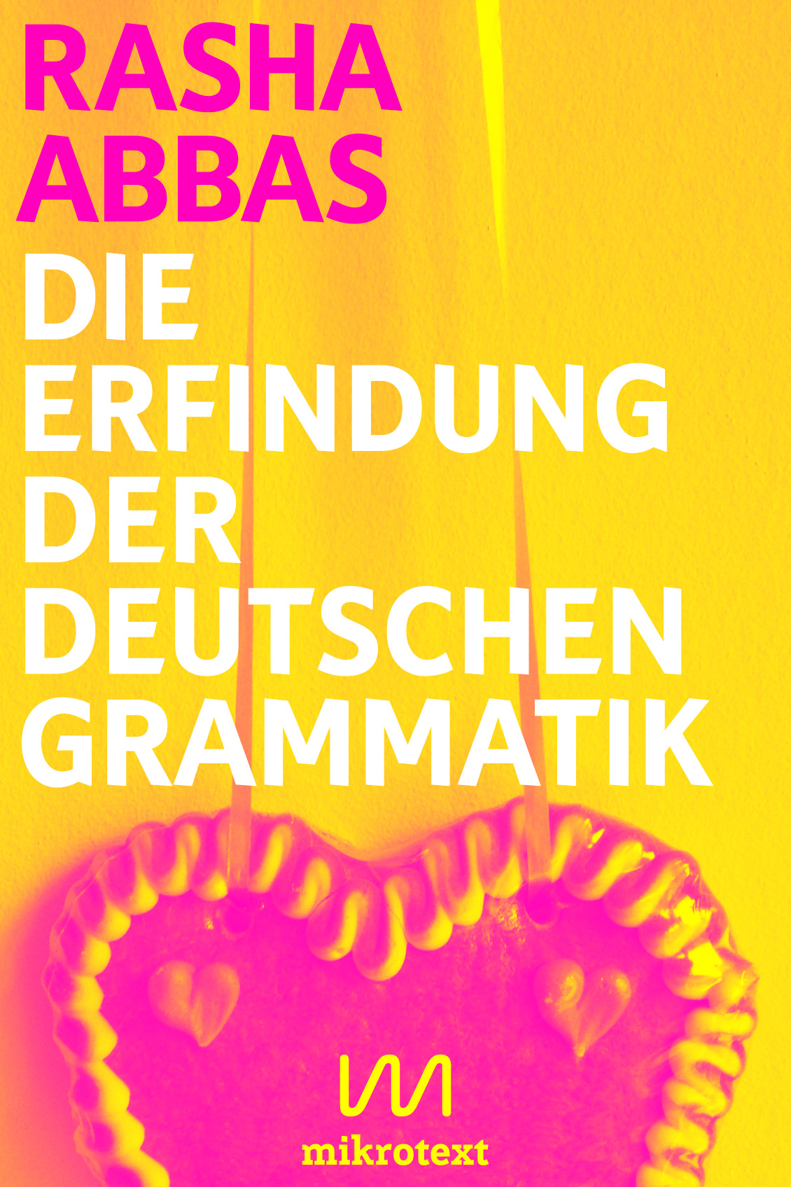 Cover - Rasha Abbas - Die Erfindung der deutschen Grammatik