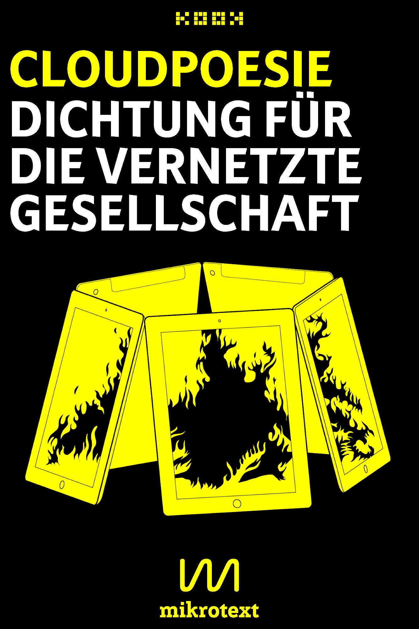 Cover_Cloudpoesie_Dichtung_fuer_die_vernetzte_Gesellschaft_mikrotext_KOOK